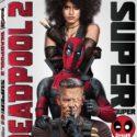 Deadpool 2 En 4K – 2D